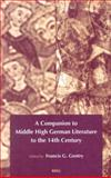 A Companion to Middle High German Literature to the 14th Century 9789004120945