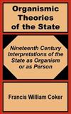 Organismic Theories of the State 9781410200952
