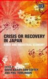 Crisis or Recovery in Japan 9781845420956