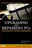 Upgrading and Repairing PCs Reference Ed. 9780789720962