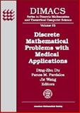Discrete Mathematical Problems with Medical Applications 9780821820964