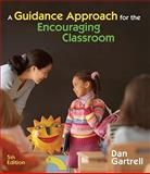 A Guidance Approach for the Encouraging Classroom 5th Edition