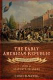 The Early American Republic 9781405160971