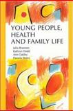 Young People, Health and Family Life 9780335190973