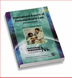Transcultural Aspects of Perinatal Health Care 9781581100976