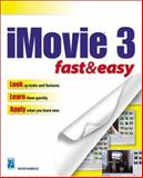 IMovie 3 Fast and Easy 9781592000982