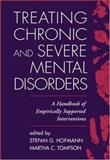 Treating Chronic and Severe Mental Disorders 9781593850982