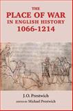 The Place of War in English History, 1066-1214 9781843830986