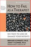 How to Fail as a Therapist 2nd Edition