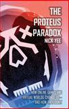 The Proteus Paradox