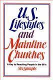 U. S. Lifestyles and Mainline Churches 9780664250997