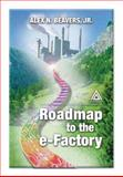 Roadmap to the e-Factory 9780849300998