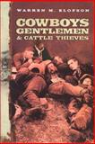 Cowboys, Gentlemen and Cattle Thieves 9780773521001