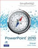 Exploring Microsoft Office PowerPoint 2010 Comprehensive