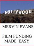 Film Funding Made Easy 9780914391005