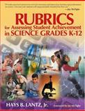 Rubrics for Assessing Student Achievement in Science Grades K-12 9780761931010