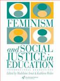 Feminism and Social Justice in Education 9780750701013