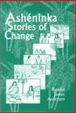 Asheninka Stories of Change 9781556711022