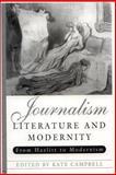 Journalism, Literature and Modernity 9780748621026
