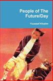 People of the Future/Day 9780978781026