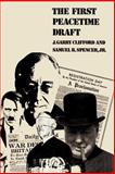 The First Peacetime Draft 9780700611027