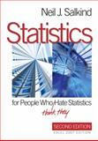 Statistics for People Who (Think They) Hate Statistics 2nd Edition