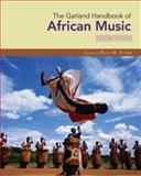 The Garland Handbook of African Music 2nd Edition