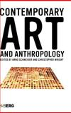 Contemporary Art and Anthropology 9781845201029