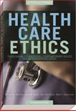 Health Care Ethics 9781599821030