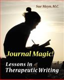 Journal Magic! Lessons in Therapeutic Writing 9781893171039