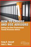 How to Choose and Use Advisors 9780230111042