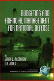 Budgeting and Financial Management for National Defense 9781593111045