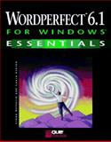 WordPerfect 6.1 for Windows Essentials 9780789701046
