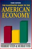 The Illustrated Guide to the American Economy 9780844741048