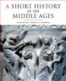 A Short History of the Middle Ages 9781442601048