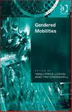 Gendered Mobilities 9780754671053