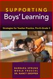 Supporting Boys' Learning 9780807751053