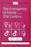 The Emergence of Family into the 21st Century 9780763711054