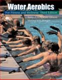 Water Aerobics for Fitness and Wellness 9780534581060