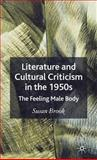 Literature and the Cultural Criticism of the 1950's 9781403941060