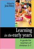 Learning in the Early Years 9780761941064