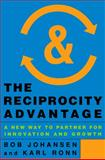 The Reciprocity Advantage 1st Edition
