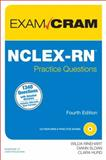 NCLEX-RN Practice Questions Exam Cram 4th Edition