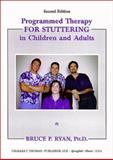 Programmed Therapy for Stuttering in Children and Adults 9780398071073