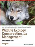 Wildlife Ecology, Conservation, and Management 3rd Edition