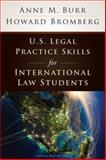 U. S. Legal Practice Skills for International Law Students
