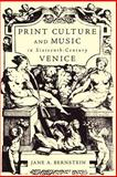 Print Culture and Music in Sixteenth-Century Venice 9780195141085