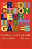 Prediction, Learning, and Games 9780521841085