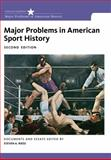Major Problems in American Sport History 2nd Edition