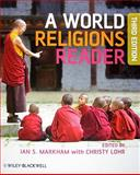 World Religions Reader 3rd Edition